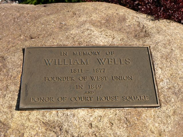 "Plaque ""In memory of William Wells Founder of West Union and donor of Court House Square"